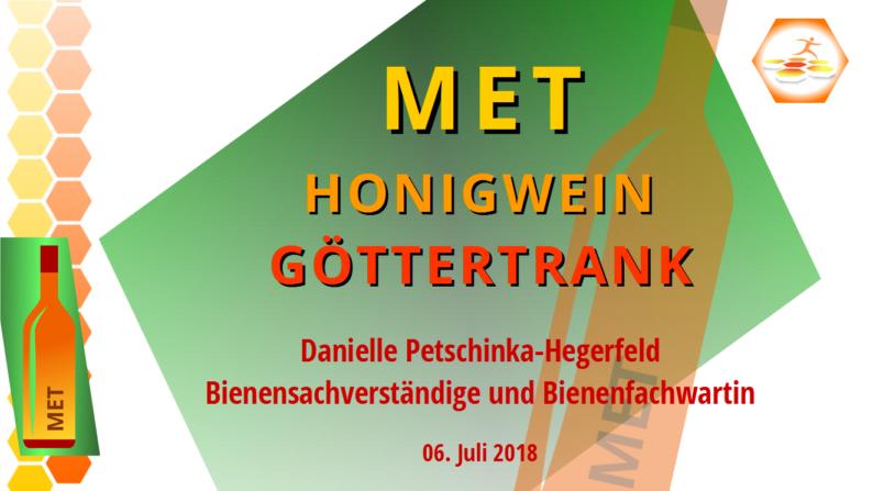Vortrag Met - Honigwein - Göttertrank